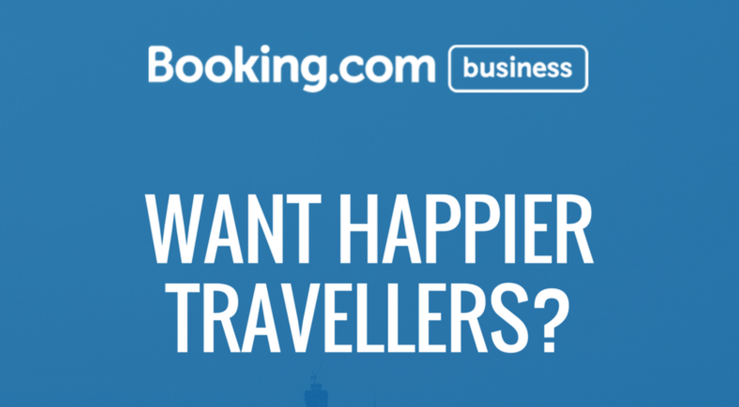 Want Happier Travellers? Focus on These Four Areas | Booking.com for Business